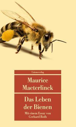 Das Leben der Bienen von Maeterlinck,  Maurice, Oppeln-Bronikowski,  Friedrich von