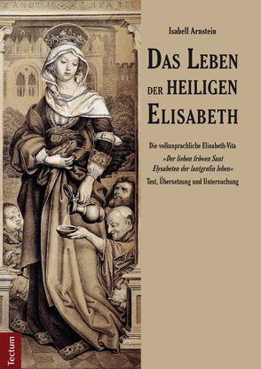 Das Leben der heiligen Elisabeth von Arnstein,  Isabell