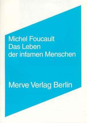 Das Leben der infamen Menschen von Foucault,  Michel, Seitter,  Walter