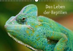 Das Leben der Reptilien (Wandkalender 2018 DIN A3 quer) von Kattobello,  k.A.