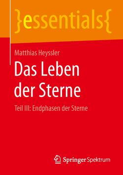 Das Leben der Sterne von Heyssler,  Matthias
