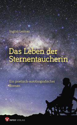 Das Leben der Sternentaucherin von Leitner,  Ingrid