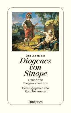 Das Leben des Diogenes von Sinope von Diogenes Laertios, Steinmann,  Kurt