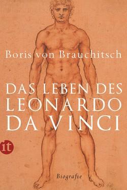 Das Leben des Leonardo da Vinci von Brauchitsch,  Boris von