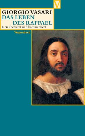 Das Leben des Raffael von Gründler,  Hana, Lorini,  Victoria, Nova,  Alessandro, Vasari,  Giorgio
