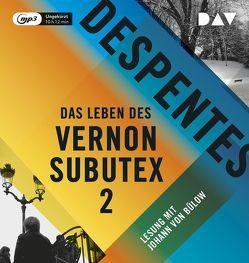 Das Leben des Vernon Subutex 2 von Bülow,  Johann von, Despentes,  Virginie, Steinitz,  Claudia