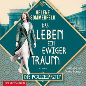 Das Leben, ein ewiger Traum (Die Berlin-Saga 1) von Fornaro,  Tanja, Sommerfeld,  Helene