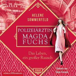Das Leben, ein großer Rausch (Die Berlin-Saga 2) von Fornaro,  Tanja, Sommerfeld,  Helene