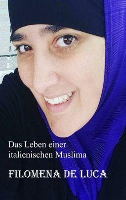 Das Leben einer italienischen Muslima von De Luca,  Filomena