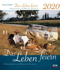 Das Leben feiern 2020 – Postkartenkalender mit 52 Motiven der Lebensfreude von Bleier,  Bianka