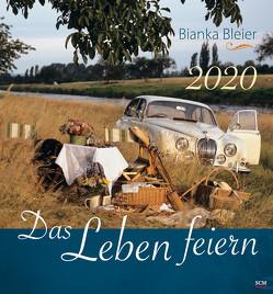 Das Leben feiern 2020 – Wandkalender von Bleier,  Bianka
