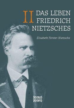 Das Leben Friedrich Nietzsches. Band 2 von Förster-Nietzsche,  Elisabeth