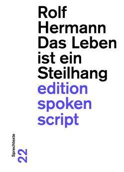Das Leben ist ein Steilhang von Hermann,  Rolf