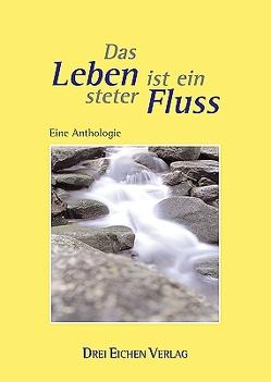 Das Leben ist ein steter Fluss von Kissener,  Manuel V, Schlegel,  Jens-J.