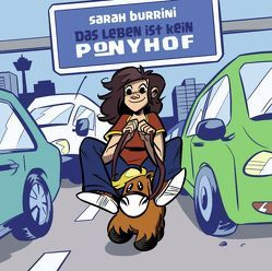 Das Leben ist kein Ponyhof von Burrini,  Sarah