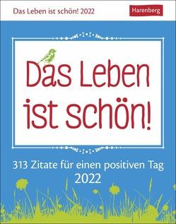 Das Leben ist schön! Kalender 2022 von Artel,  Ann Christin, Harenberg