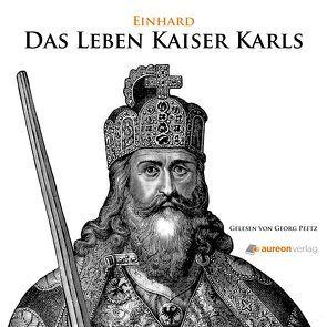 Das Leben Kaiser Karls von Einhard