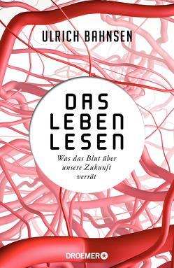 Das Leben lesen von Bahnsen,  Ulrich