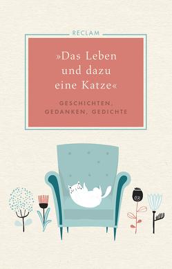 »Das Leben und dazu eine Katze« von Marohn,  Luise