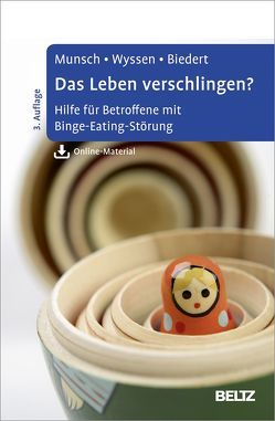 Das Leben verschlingen? von Biedert,  Esther, Munsch,  Simone, Wyssen,  Andrea