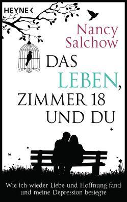Das Leben, Zimmer 18 und du von Salchow,  Nancy