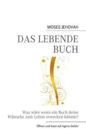 Das lebende Buch von Moses,  Jehovah
