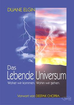 Das Lebende Universum von Elgin,  Duane, Ellsworth,  Johanna