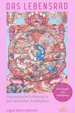 Das Lebensrad – mit Übungen und Meditationen von Ramm-Bonwitt,  Ingrid