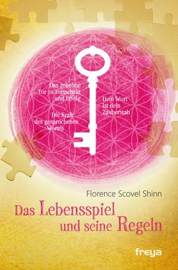 Das Lebensspiel und seine Regeln von Shinn,  Florence Scovel