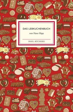 Das Lebkuchenbuch von Hipp,  Hans