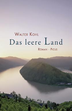 Das Leere Land von Kohl,  Walter