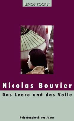 Das Leere und das Volle von Bouvier,  Nicolas, Waeckerlin Induni,  Giò