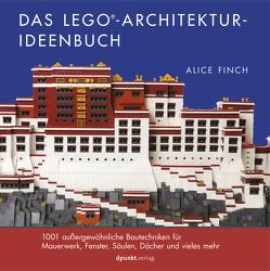 Das LEGO®-Architektur-Ideenbuch von Finch,  Alice
