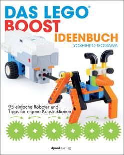 Das LEGO®-Boost-Ideenbuch von Gronau,  Volkmar, Isogawa,  Yoshihito