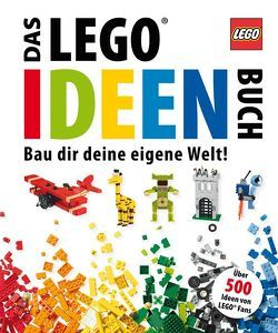 Das LEGO Ideen-Buch von Lipkowitz,  Daniel