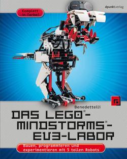 Das LEGO®-MINDSTORMS®-EV3-Labor von Benedettelli,  Daniele