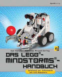 Das LEGO®-Mindstorms®-Handbuch von Haneke,  Uwe, Mruzek-Vering,  Matthias