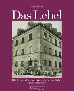 Das Lehel von Feiler,  Horst