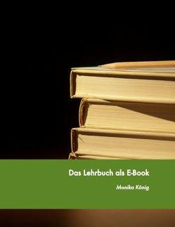 Das Lehrbuch als E-Book von Ebner,  Martin, König,  Monika, Schön,  Sandra