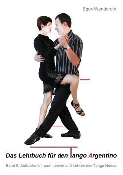 Das Lehrbuch für den Tango Argentino von Wenderoth,  Egon