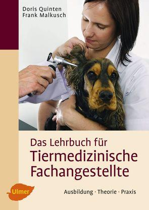 Das Lehrbuch für Tiermedizinische Fachangestellte von Malkusch,  Frank, Quinten,  Doris