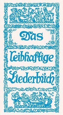 Das leibhaftige Liederbuch von Fanderl,  Wastl, List,  Karl, Schmidkunz,  Walter