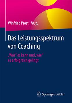 Das Leistungsspektrum von Coaching von Prost,  Winfried