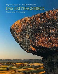 Das Leithagebirge von Horvath,  Manfred, Krizsanits,  Brigitte