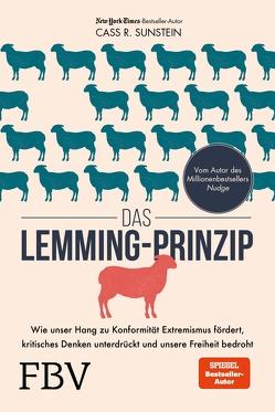 Das Lemming-Prinzip von Sunstein,  Cass R.