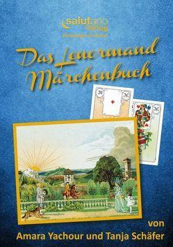 Das Lenormand-Märchenbuch von Schäfer,  Tanja, Yachour,  Amara
