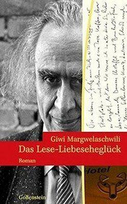 Das Lese-Liebeseheglück von Margwelaschwili,  Giwi, Schock,  Ralph