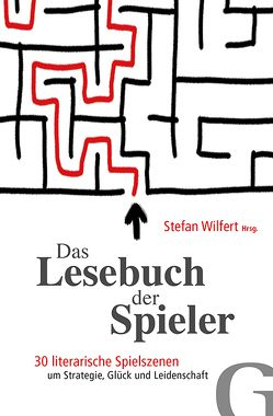 Das Lesebuch der Spieler von Wilfert,  Stefan