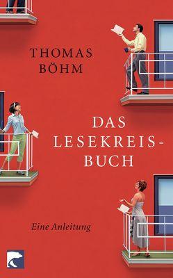 Das Lesekreisbuch von Böhm,  Thomas
