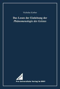 Das Lesen der Einleitung der Phänomenologie des Geistes von Körber,  Nicholas